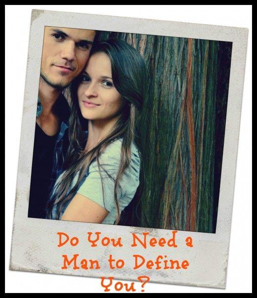 14 ok, amiért néhány nőnek mindig szüksége van egy férfira, hogy teljesnek érezze magát