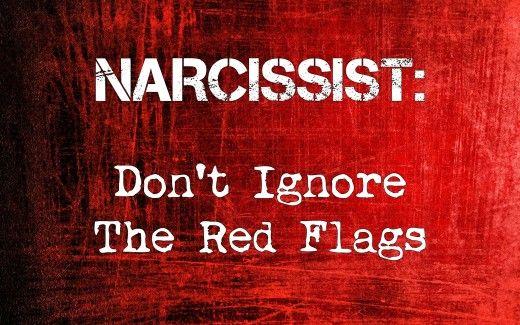 Narsistler: Kırmızı Bayrakları Görmezden Gelmeyin